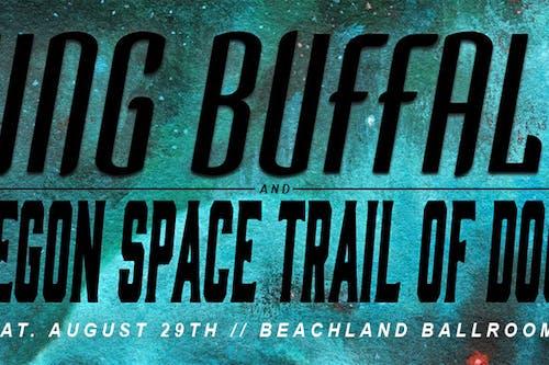 King Buffalo • Oregon Space Trail of Doom • Slug Fest