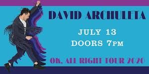 David Archuleta-----POSTPONED to July 13, 2020