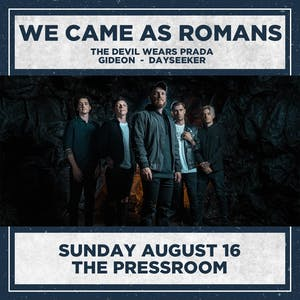 WE CAME AS ROMANS : TO PLANT A SEED 10 YEAR ANNIVERSARY TOUR