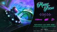 RESCHEDULED - Manic Focus w/ SuperVision, MIDIcinal, LWKY, Flats Stanlie