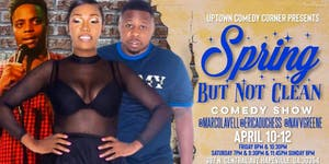 Spring But Not Clean Comedy Show
