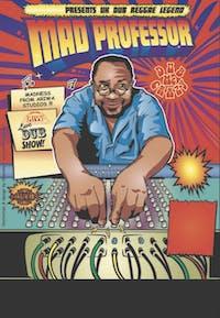 UK Reggae Dub Legend: Mad Professor