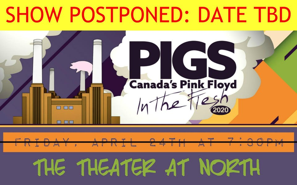 """PIGS: Canada's Pink Floyd Tribute Band """"In The Flesh"""" Tour"""