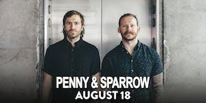 Penny & Sparrow w/ Sawyer