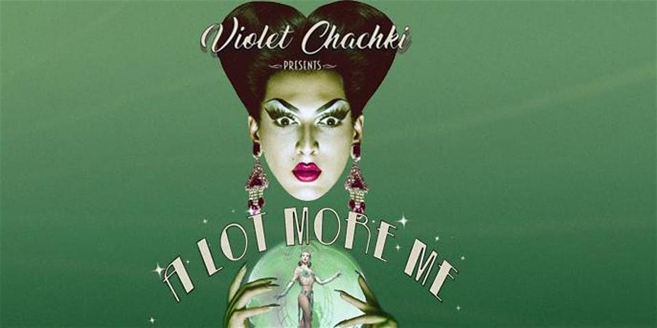 """SHOW POSTPONED to 9/25/20: Violet Chachki Presents """"A Lot More Me"""""""