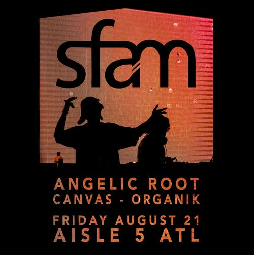 sfam, Angelic Root, Canvas, Organik