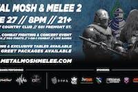 Metal Mosh & Melee