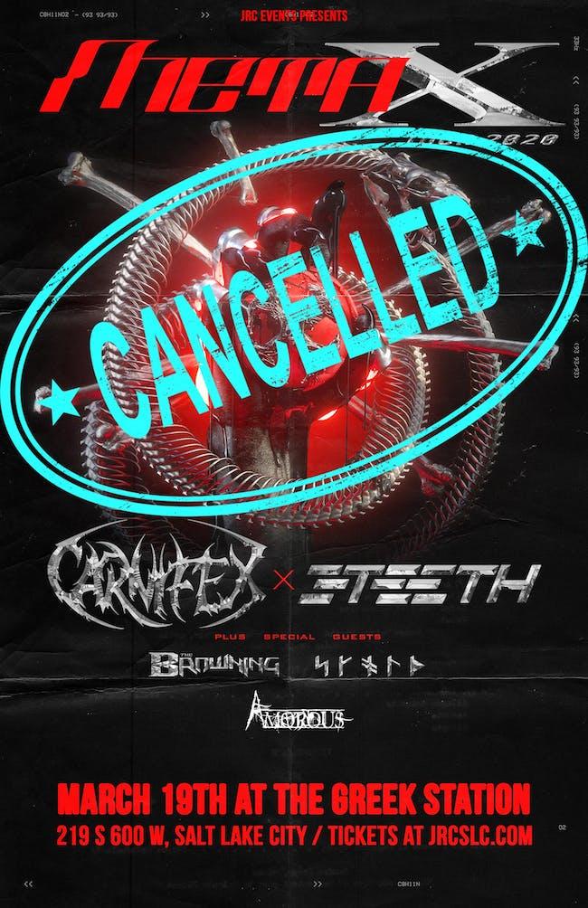 META X TOUR :  CARNIFEX / 3TEETH