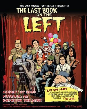 The Last Podcast on the Left Presents: The Last Book Tour on the Left