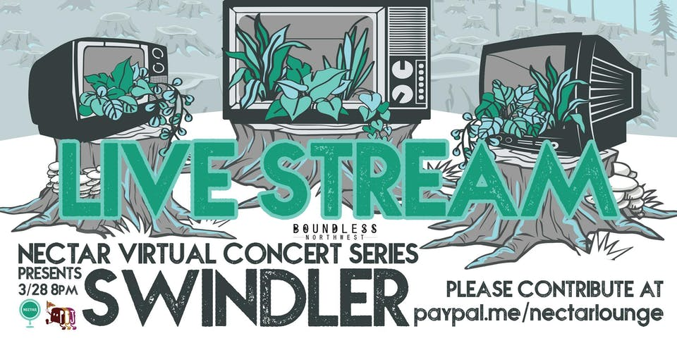 Nectar Virtual Concert Series presents SWINDLER (8-10pm live stream)