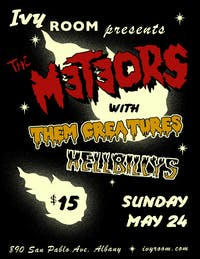 The Meteors, Hellbillys, Them Creatures