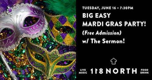 *RESCHEDULED TO 6/16* Main Line Mardi Gras w/ The Sermon!