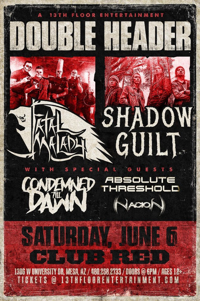 Fatal Malady & Shadow Guilt Double Header!