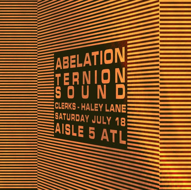 Abelation, Ternion Sound, Clerks, Haley Lane