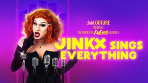 JINKX Sings Everything - POSTPONED