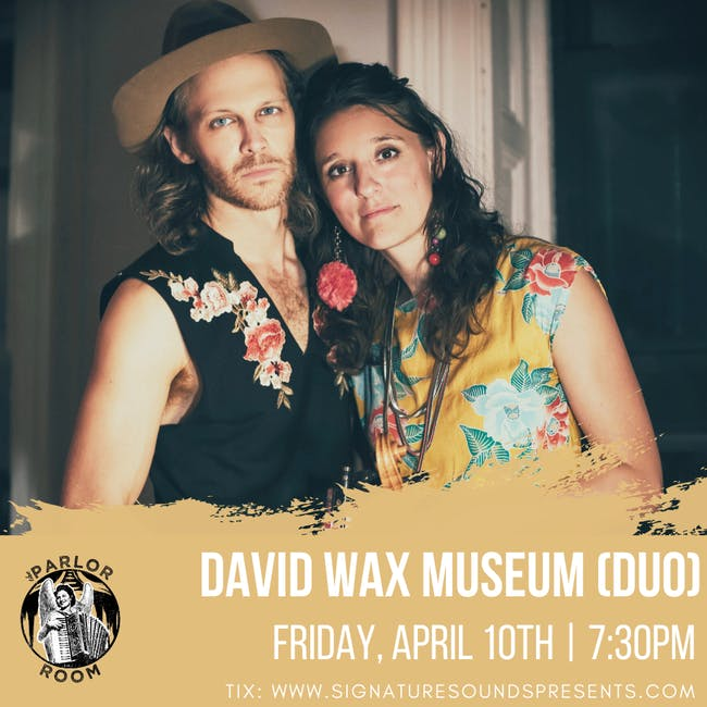 David Wax Museum (Duo) at The Parlor Room