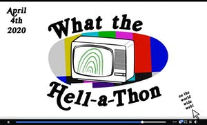 What the Hell-a-Thon
