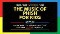 The Music of Phish for Kids!