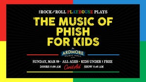 *RESCHEDULED TO 6/7* The Music of Phish for Kids! featuring Bathtub Gin