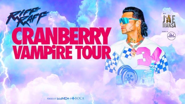 RIFF RAFF - CRANBERRY VAMPIRE TOUR