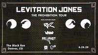 The Prohibition Tour: Levitation Jones
