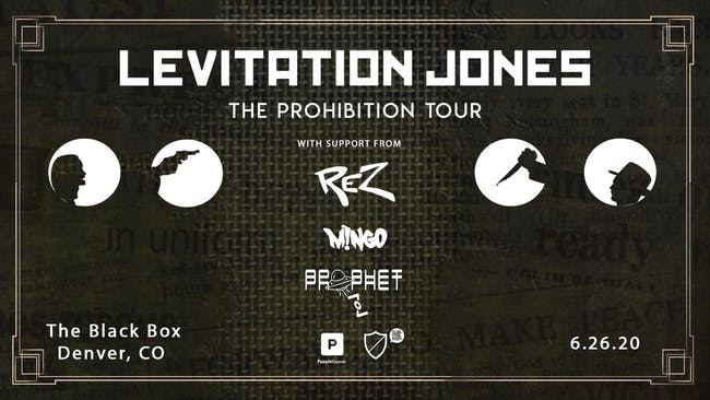 The Prohibition Tour: Levitation Jones