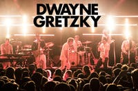 DWAYNE GRETZKY Concert Party!