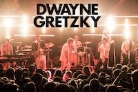 DWAYNE GRETZKY Postponed!