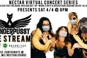 Nectar Virtual Concert Series presents THUNDERPUSSY (8 -9:30pm Live Stream)
