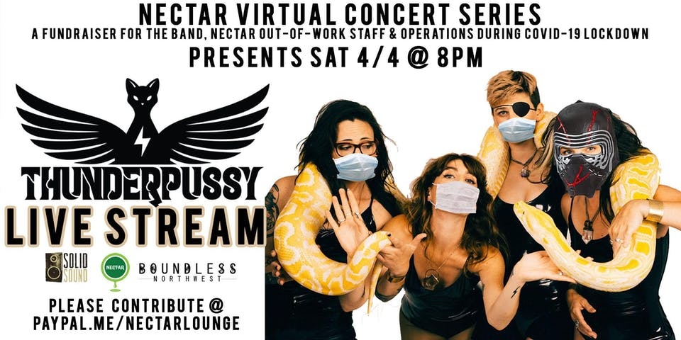 Nectar Virtual Concert Series presents THUNDERPUSSY (8 -9:30pm Live Stream)