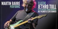 SHOW POSTPONED to 11/12/20: Martin Barre Performs Classic Jethro Tull