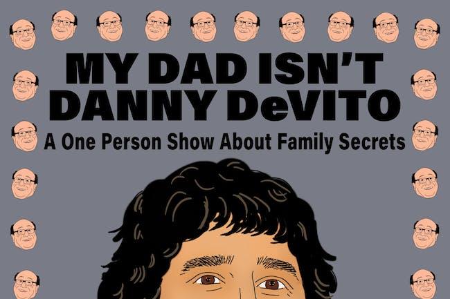 Anthony DeVito: My Dad Isn't Danny DeVito