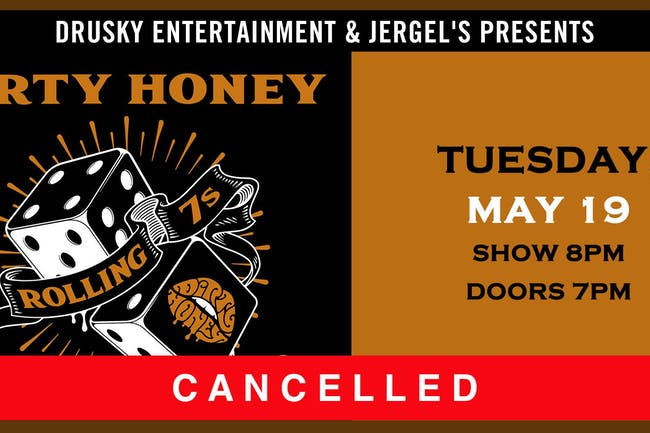 CANCELLED - Dirty Honey – Rolling 7s Tour