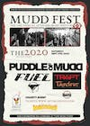 Mudd Fest 2020- Puddle of Mudd, Fuel, Trapt, Tantic & More