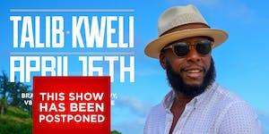 POSTPONED: Talib Kweli