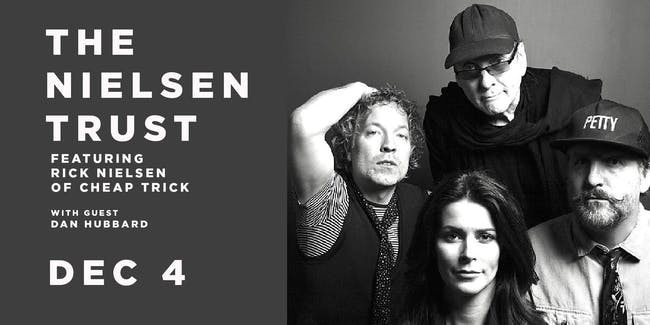 POSTPONED-The Nielsen Trust featuring Rick Nielsen of Cheap Trick