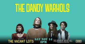 *CANCELED* The Dandy Warhols