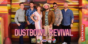 *** NEW DATE! *** Dustbowl Revival
