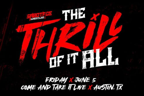 SABOTAGE WRESTLING: 'The Thrill of It All'