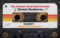 From The Archives - Electric Beethoven - 06.09.17