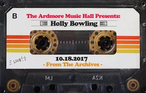 From The Archives - Holly Bowling - 10.18.17