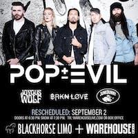 POP EVIL / JOYOUS WOLF / BRKN LOVE / JUNKY BUNNY
