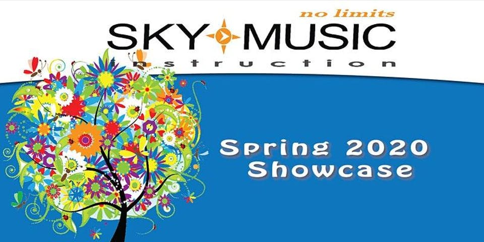 Sky Music Presents Spring 2020 Showcase