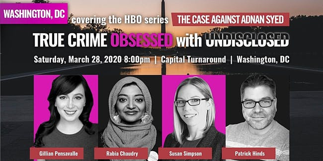True Crime Obsessed with Undisclosed (at Capital Turnaround) - New Date