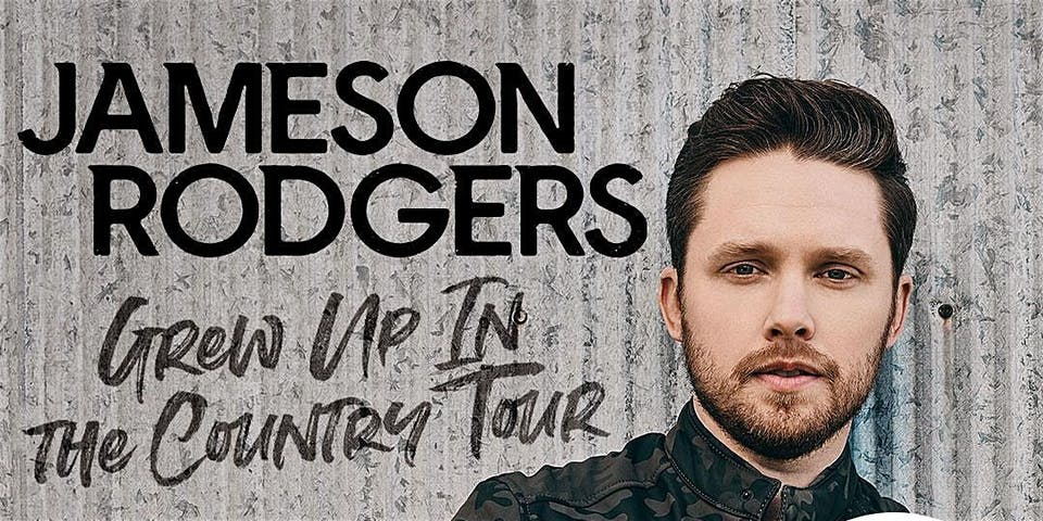 Jameson Rodgers - Grew Up In The Country Tour