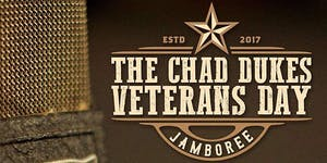 The Chad Dukes Veterans Day Jamboree