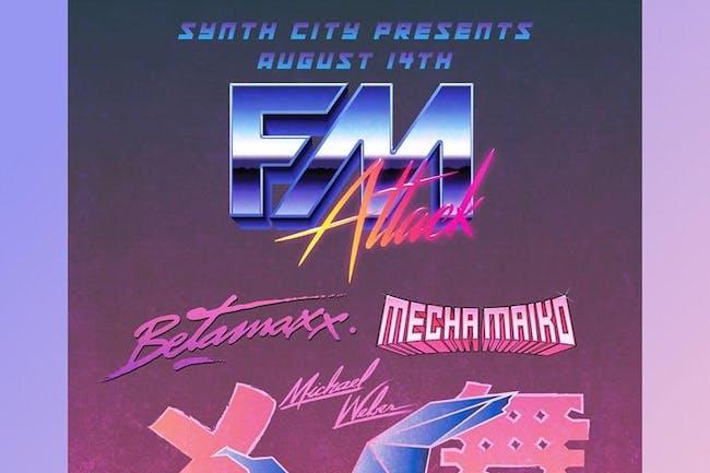 FM Attack,  Betamaxx, Mecha Maiko, Michael Weber