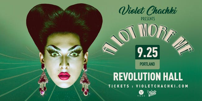 "SHOW POSTPONED to 9/25/20: Violet Chachki Presents ""A Lot More Me"""