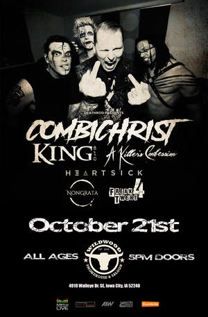 Combichrist w/ King 810, A Killers Confession & Heartsick