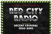 Red City Radio ~ Decent Criminal ~ Dead Bars ~ Fire in the Radio